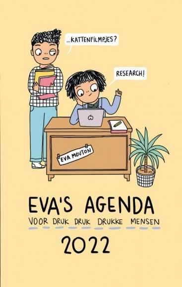 Eva's agenda 2022...