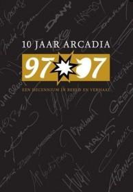 10 jaar Arcadia