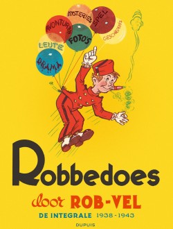 Robbedoes door Rob-Vel - De integrale 1938-1943