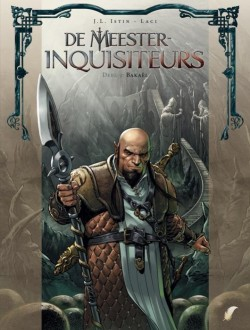 De Meester-inquisiteurs - 9: Bakaël