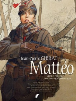 Mattéo - 5: Vijfde periode (september 1936 - januari 1939)