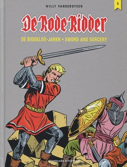 De Rode Ridder - De Biddeloo jaren - 3: Sword and sorcery - Integraal 3